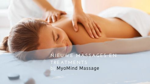 Nieuwe massage en treatments bij MyoMind Massage