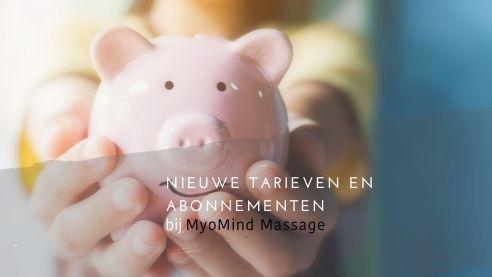Nieuwe tarieven abonnementen bij MyoMind Massage